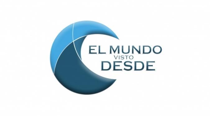 EL MUNDO VISTO DESDE…