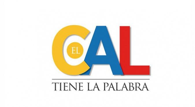 EL CAL TIENE LA PALABRA
