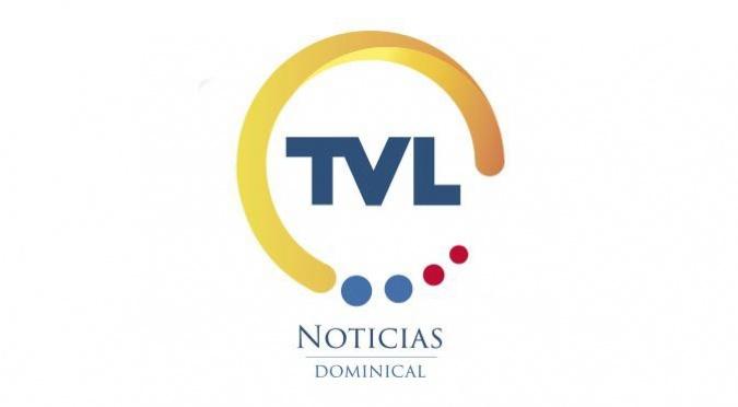 TVL NOTICIAS – EMISIÓN DOMINICAL