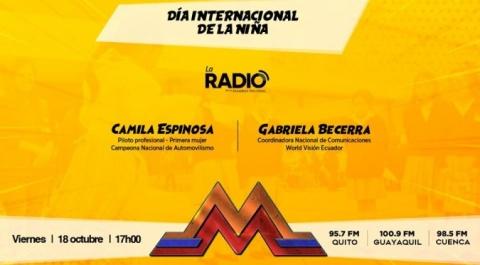 Día Internacional de la Niña. Invitadas: Camila Espinosa y Gabriela Becerra