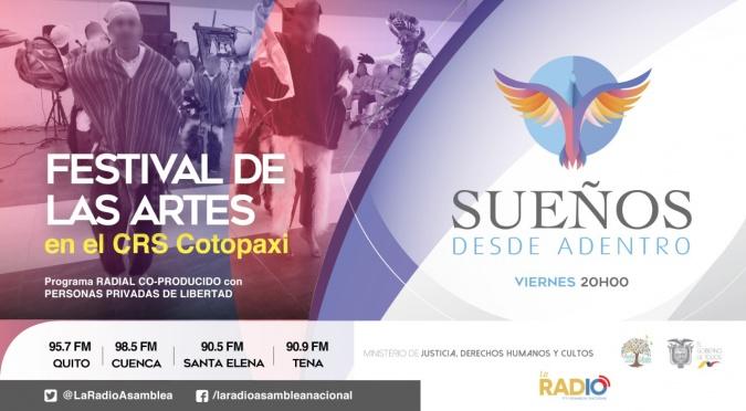 """Sueños Desde Adentro - """" Festival de la Artes en CRS Cotopaxi"""""""