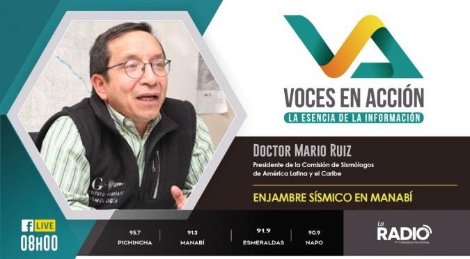 Dr. Mario Ruiz: Enjambre Sísmico en Manabí.