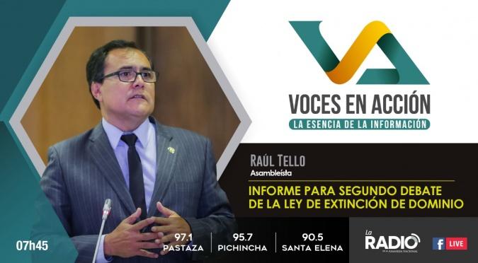 Raúl Tello: Informe para segundo debate de la Ley de Extinción de Dominio