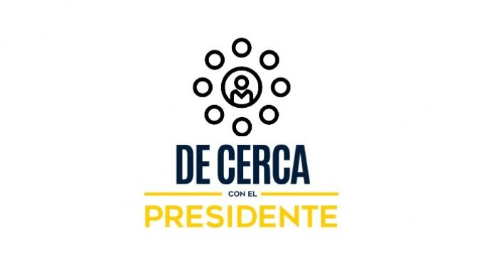 DE CERCA CON EL PRESIDENTE