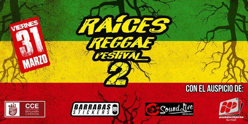 Raíces Reggae Festival 2