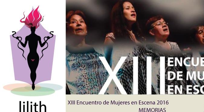Lilith en las Tablas-Inauguración XIII Encuentro de Mujeres en las Tablas-