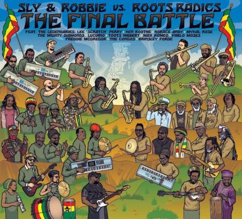 The Final Battle - Sly & Robbie vs Roots Radics