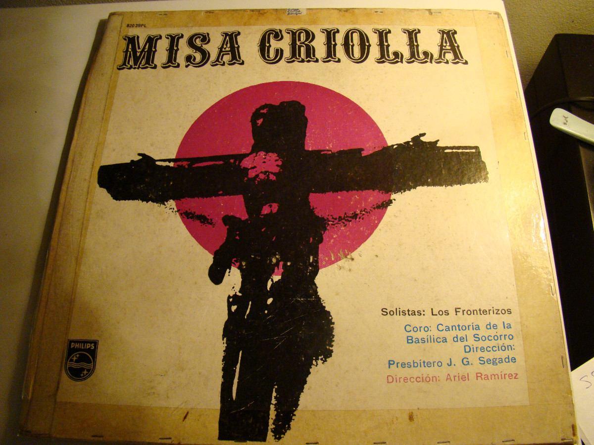 Voces Latinoamericanas-Misa Criolla con los Fronterizos